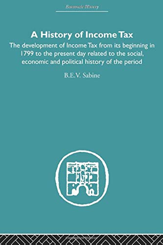 9780415607759: History of Income Tax (Economic History)