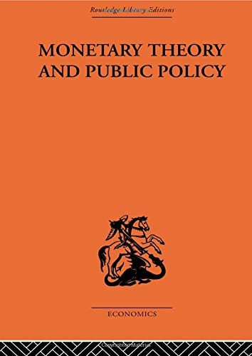 9780415607834: Monetary Theory and Public Policy