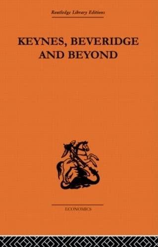 9780415608145: Keynes, Beveridge and Beyond