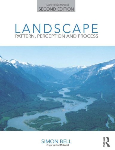 Landscape: Pattern, Perception and Process (9780415608367) by Simon Bell