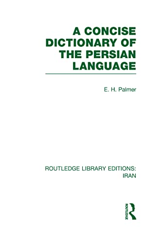 9780415608565: A Concise Dictionary of the Persian Language(RLE Iran B)