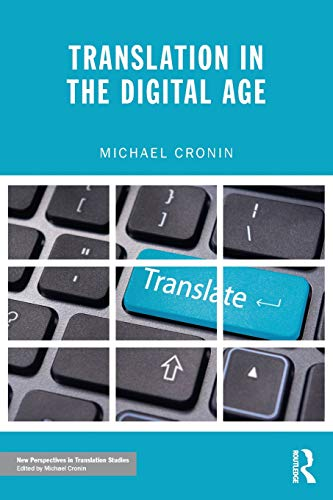 9780415608602: Translation in the Digital Age (New Perspectives in Translation and Interpreting Studies)
