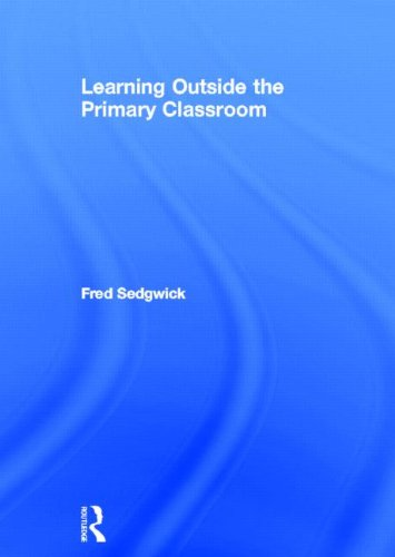 9780415608664: Learning Outside the Primary Classroom