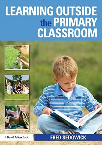 9780415608671: Learning Outside the Primary Classroom
