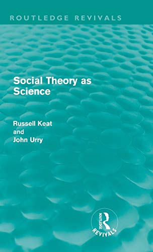 9780415608770: Social Theory as Science (Routledge Revivals)