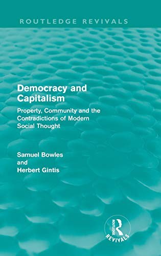 9780415608817: Democracy and Capitalism: Property, Community, and the Contradictions of Modern Social Thought (Routledge Revivals)