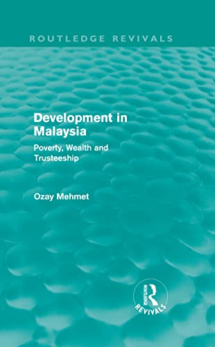 9780415608886: Development in Malaysia (Routledge Revivals): Poverty, Wealth and Trusteeship (Volume 8)