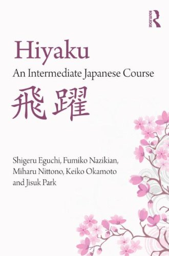 9780415608978: Hiyaku:  An Intermediate Japanese Course