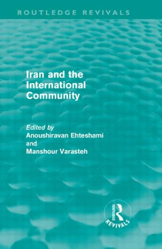 9780415609104: Iran and the International Community (Routledge Revivals)