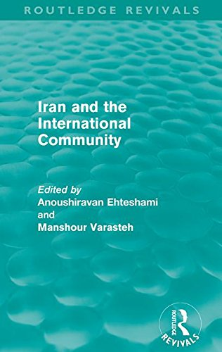 9780415609111: Iran and the International Community
