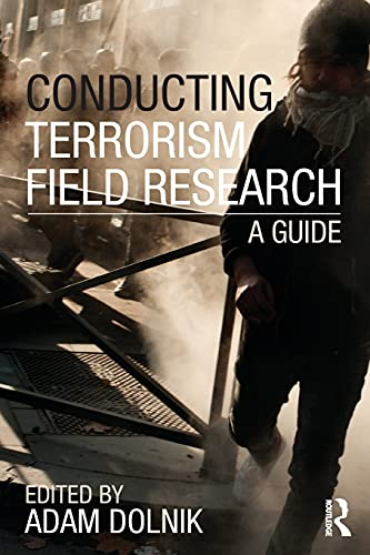 9780415609319: Conducting Terrorism Field Research: A Guide (Contemporary Terrorism Studies)