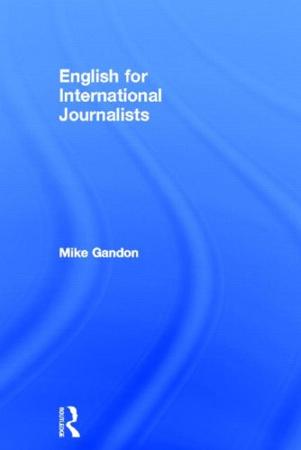 9780415609685: English for International Journalists