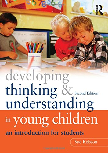 9780415609692: Developing Thinking and Understanding in Young Children: An Introduction for Students
