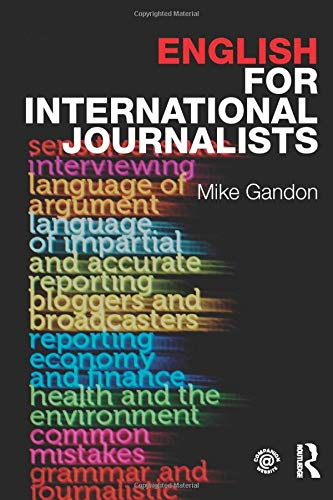 9780415609708: English for International Journalists