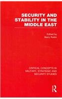 Security and stability in the Middle East; critical concepts in military, strategic and security ...