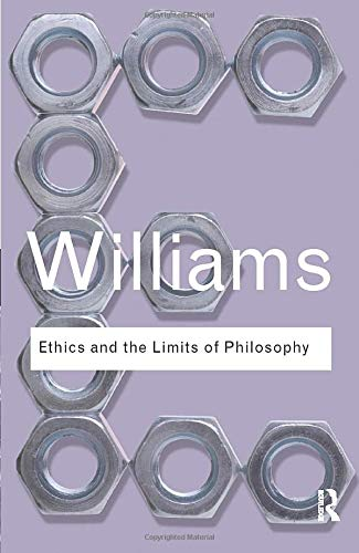 9780415610148: Ethics and the Limits of Philosophy: Volume 14 (Routledge Classics)