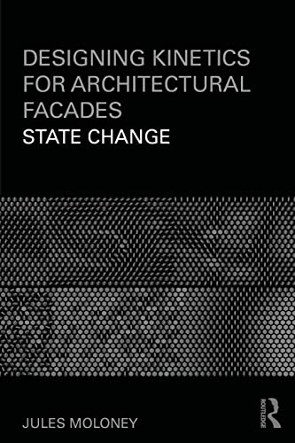 9780415610346: Designing Kinetics for Architectural Facades: State Change