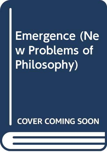 9780415610803: Emergence (New Problems of Philosophy)