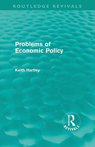 9780415610858: Problems of Economic Policy (Routledge Revivals)