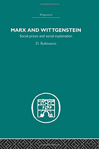 9780415611039: Marx and Wittgenstein: Social Praxis and Social Explanation