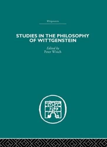 9780415611046: Studies in the Philosophy of Wittgenstein