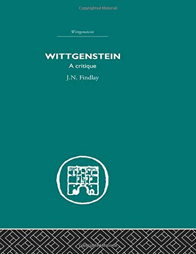Wittgenstein: A Critique (0415611067) by J.N. Findlay