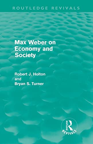 9780415611275: Max Weber on Economy and Society (Routledge Revivals)