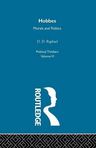 9780415611527: Hobbes: Morals and Politics (Political Thinkers)