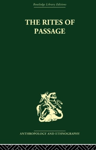 The Rites of Passage: Arnold van Gennep
