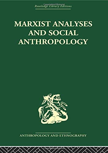 9780415611596: Marxist Analyses and Social Anthropology