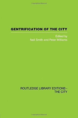 9780415611671: Gentrification of the City (Routledge Library Editions: the City)