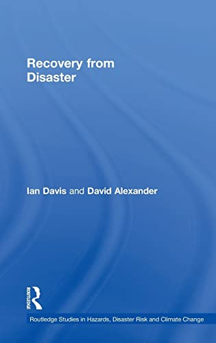 9780415611688: Recovery from Disaster (Routledge Studies in Hazards, Disaster Risk and Climate Change)