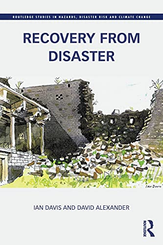 9780415611770: Recovery from Disaster (Routledge Studies in Hazards, Disaster Risk and Climate Change)