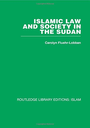 9780415611916: Islamic Law and Society in the Sudan (Routledge Library Editions. Islam)