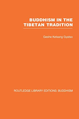 9780415611961: Buddhism in the Tibetan Tradition: A Guide (Routledge Library Editions: Buddhism)