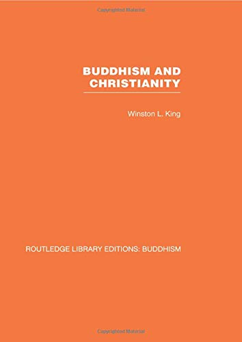 9780415611978: Buddhism and Christianity: Some Bridges of Understanding: 8 (Routledge Library Editions: Buddhism)