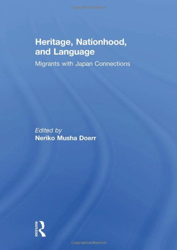 9780415612135: Heritage, Nationhood, and Language: Migrants with Connections to Japan (Critical Asian Studies)