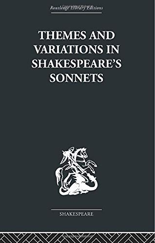 9780415612241: Themes and Variations in Shakespeare's Sonnets