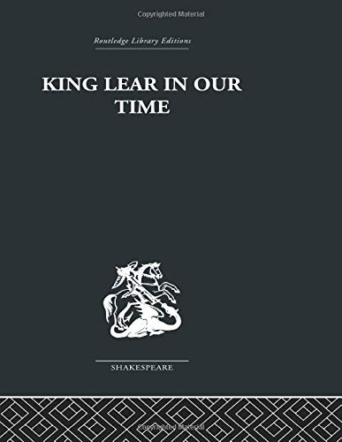King Lear in our Time (041561225X) by Maynard Mack