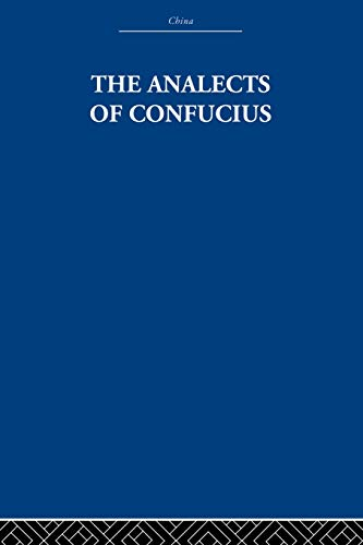 9780415612418: The Analects of Confucius (China: History, Philosophy, Economics)