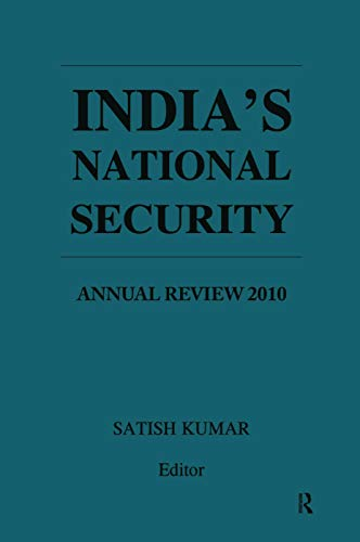 India's National Security: Annual Review 2010 (0415612551) by Satish Kumar