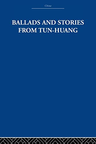 9780415612647: Ballads and Stories from Tun-huang: An Anthology