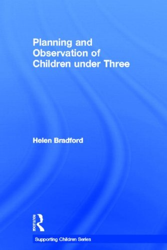 9780415612678: Planning and Observation of Children under Three (Supporting Children from Birth to Three)