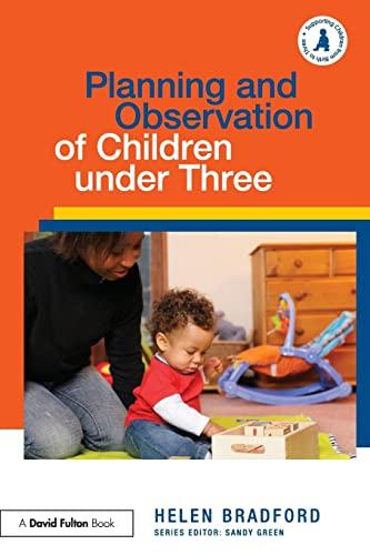 9780415612685: Planning and Observation of Children under Three (Supporting Children from Birth to Three) (Volume 2)
