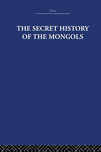 9780415612760: The Secret History of the Mongols: And Other Pieces