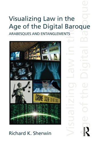 9780415612937: Visualizing Law in the Age of the Digital Baroque: Arabesques & Entanglements