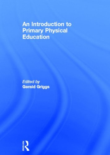 9780415613088: An Introduction to Primary Physical Education