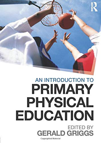 9780415613095: An Introduction to Primary Physical Education