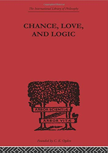 9780415613651: Chance, Love, and Logic: Philosophical Essays