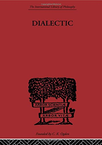 9780415613705: Dialectic (The International Library of Philosophy: Philosophy of Mind and Language)